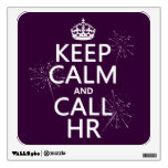 Keep Calm and Call HR (any color) Wall Stickers