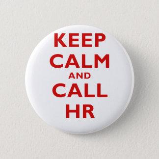 Keep Calm and Call HR Button
