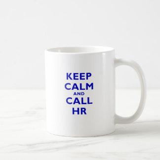 Keep Calm and Call HR Classic White Coffee Mug