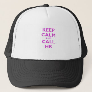 Keep Calm and Call HR Trucker Hat