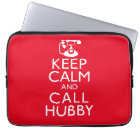 Keep Calm and Call Hubby Laptop Sleeve