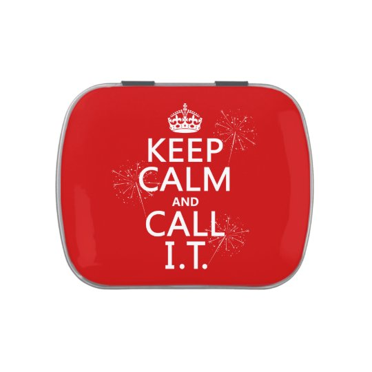 Keep Calm and Call IT (any color) Candy Tin