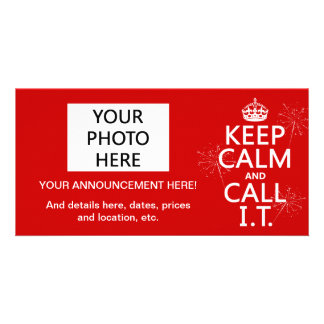 Keep Calm and Call IT (any color) Card