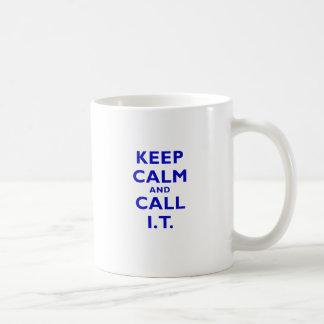 Keep Calm and Call IT Coffee Mug