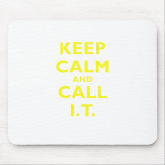 Keep Calm and Call IT Mousepad
