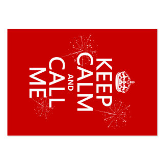 Keep Calm and Call Me (any background color) Business Card Templates