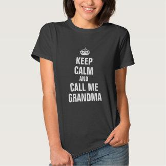 Keep calm and call me Grandma Shirt