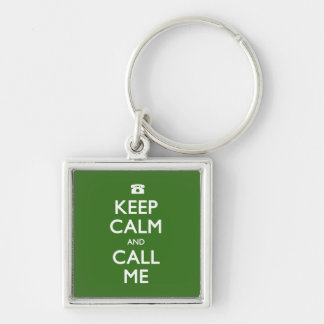 Keep Calm and Call Me green keychain