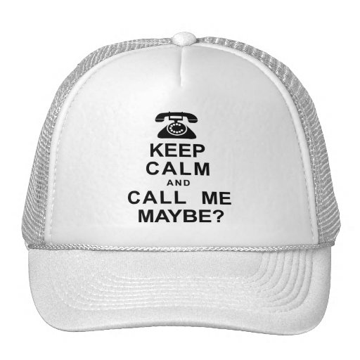 Keep Calm and Call Me Hats