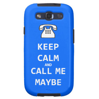 Keep calm and call me maybe Case Samsung Galaxy Samsung Galaxy SIII Case