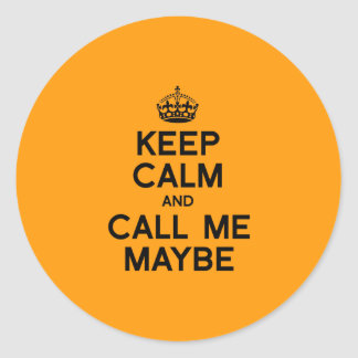 KEEP CALM AND CALL ME MAYBE - Halloween - png Round Stickers