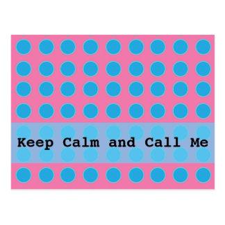 Keep Calm and Call Me Postcard