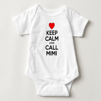 Keep Calm And Call Mimi Baby Bodysuit