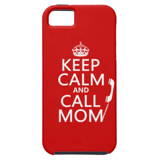 Keep Calm and Call Mom - all colours iPhone SE/5/5s Case