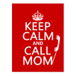 Keep Calm and Call Mom - all colours Postcard