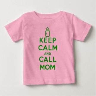 Keep calm and CALL MOM Baby T-Shirt
