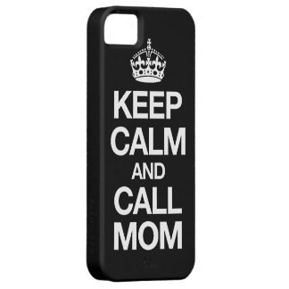 Keep Calm And Call Mom iPhone 5 Case