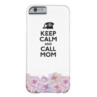 Keep calm and call mom phone case