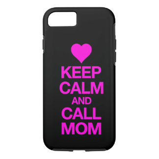 Keep Calm And Call Mom Pink Heart iPhone 7 case