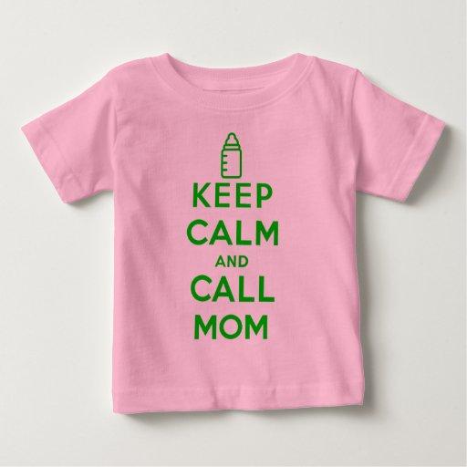 Keep calm and CALL MOM Tees