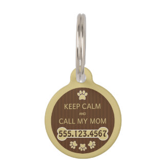 Keep Calm and Call My Mom Round Small ID Dog Tag