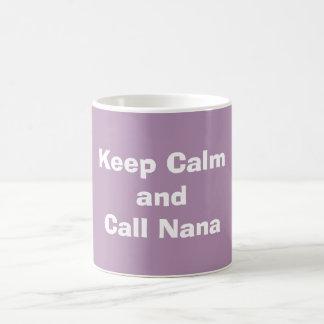 """Keep Calm and Call Nana"" Coffee Mug"
