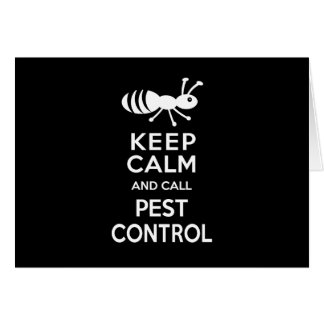 Keep Calm and Call Pest Control Funny Exterminator Card