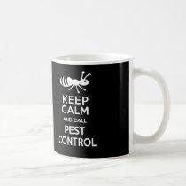 Keep Calm and Call Pest Control Funny Exterminator Coffee Mug