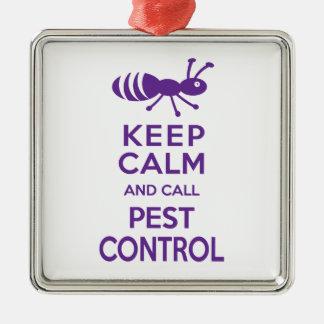 Keep Calm and Call Pest Control Funny Exterminator Metal Ornament