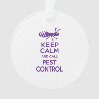 Keep Calm and Call Pest Control Funny Exterminator Ornament