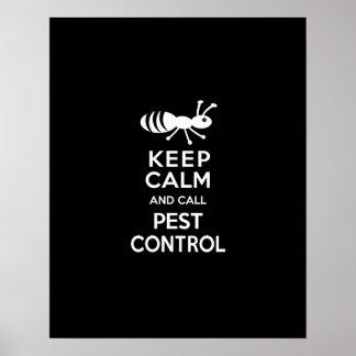Keep Calm and Call Pest Control Funny Exterminator Poster