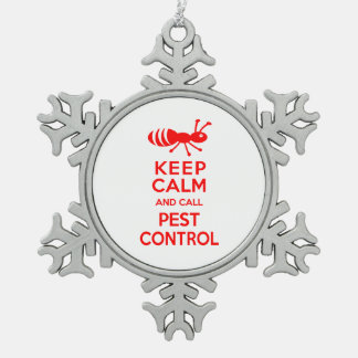 Keep Calm and Call Pest Control Funny Exterminator Snowflake Pewter Christmas Ornament