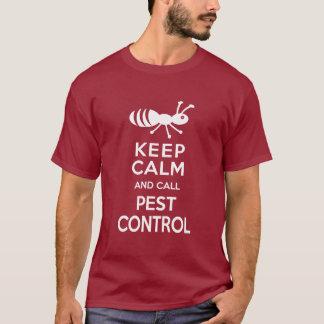 Keep Calm and call Pest Control Funny Exterminator T-Shirt
