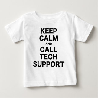 Keep Calm and Call Tech Support Baby T-Shirt