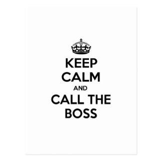 Keep Calm and Call The Boss Postcard