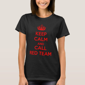 Keep calm and call the network team T-Shirt