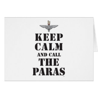 KEEP CALM AND CALL THE PARAS CARD