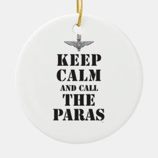 KEEP CALM AND CALL THE PARAS CERAMIC ORNAMENT