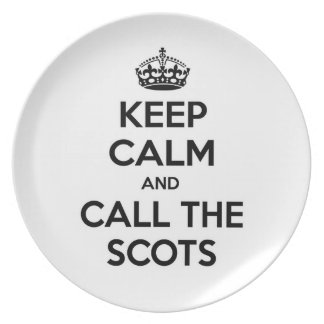 Keep Calm and Call The Scots Dinner Plates