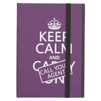 Keep Calm and Call Your Agent (any color) Case For iPad Air