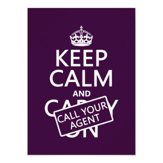 Keep Calm and Call Your Agent (any color) 5.5x7.5 Paper Invitation Card