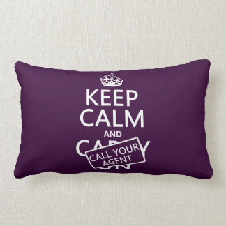 Keep Calm and Call Your Agent (any color) Pillow