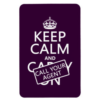 Keep Calm and Call Your Agent (any color) Flexible Magnet