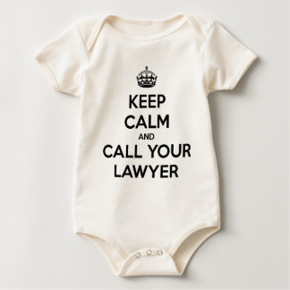 Keep Calm And Call Your Lawyer Baby Bodysuit