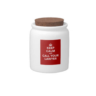 Keep Calm and Call Your Lawyer Candy Jar