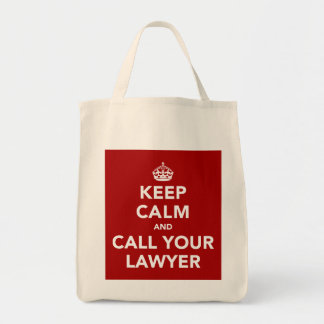 Keep Calm and Call Your Lawyer Grocery Tote Bag
