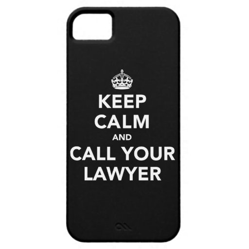 Keep Calm and Call Your Lawyer iPhone 5 Cover