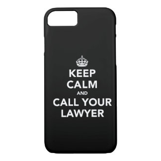 Keep Calm and Call Your Lawyer iPhone 8/7 Case