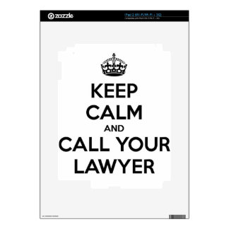 Keep Calm And Call Your Lawyer Skins For The iPad 2