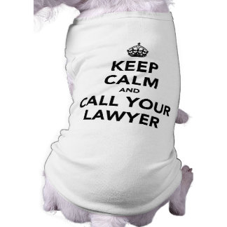 Keep Calm And Call Your Lawyer Tee
